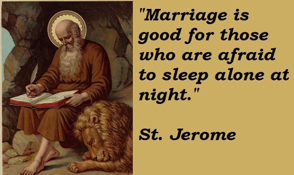 The wit and wisdom of Saint Jerome.